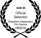 Official Selection Ridgefield Independent Film Festival